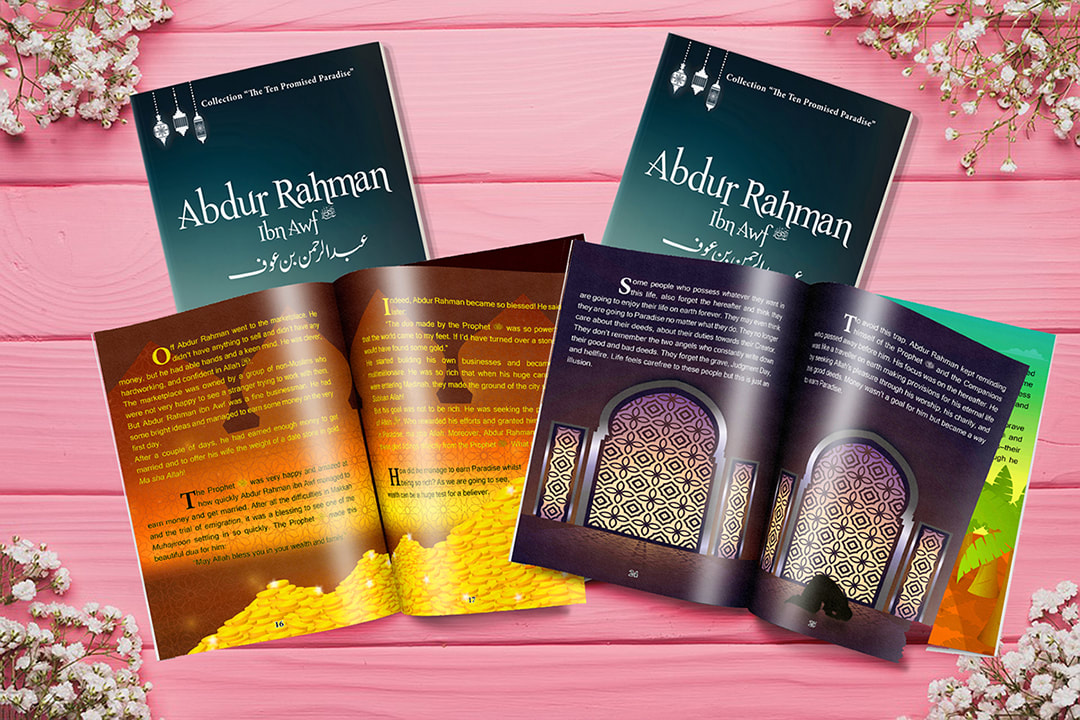 Abdur-Rahman ibn Awf (RA), Ten Promised Paradise, sahabas, Prophet Muhammad (SAW), ADaBi books, ADaBi UK, ADaBi London